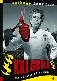 rp_Kill-grill-Restauracja-od-kuchni_Anthony-Bourdainimages_product25978-83-7414-473-5.jpg